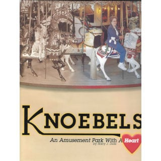 Knoebels Book - An Amusement Park with a Heart 999995